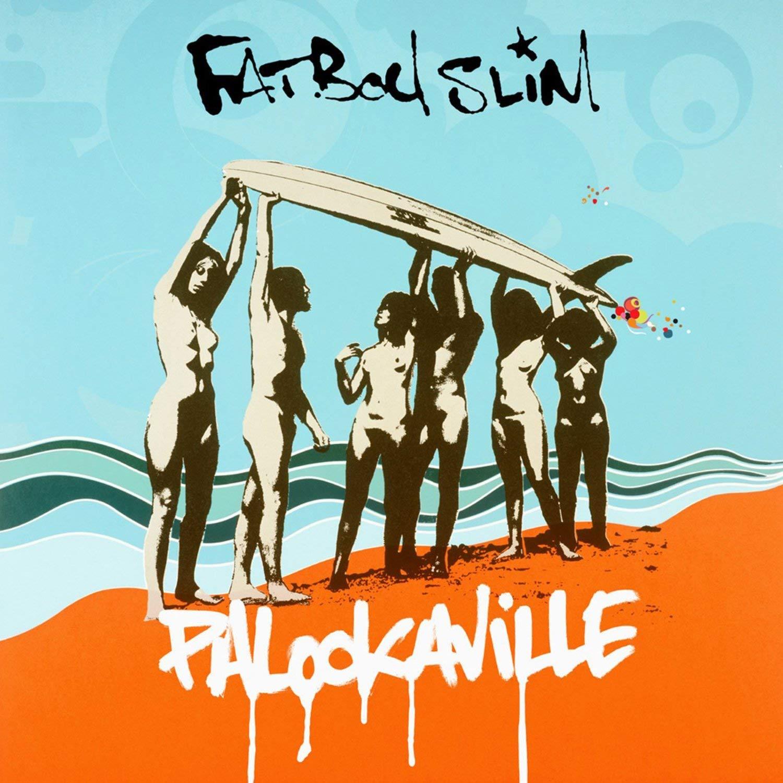 Fatboy Slim, Palookaville