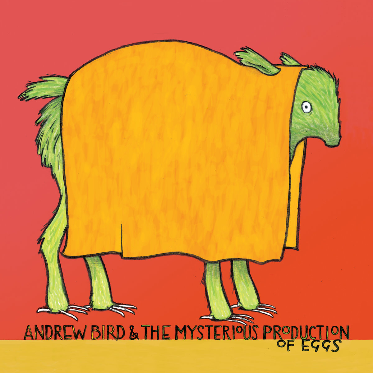 Andrew Bird, The Mysterious Production of Eggs