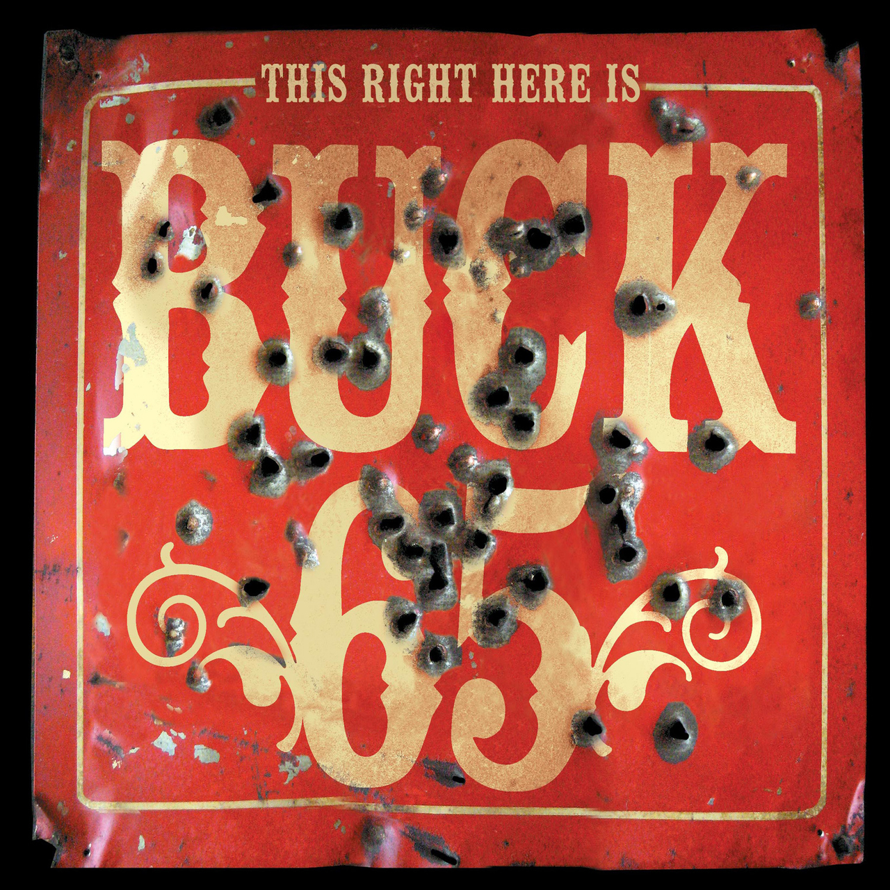 Buck 65, This Right Here Is Buck 65