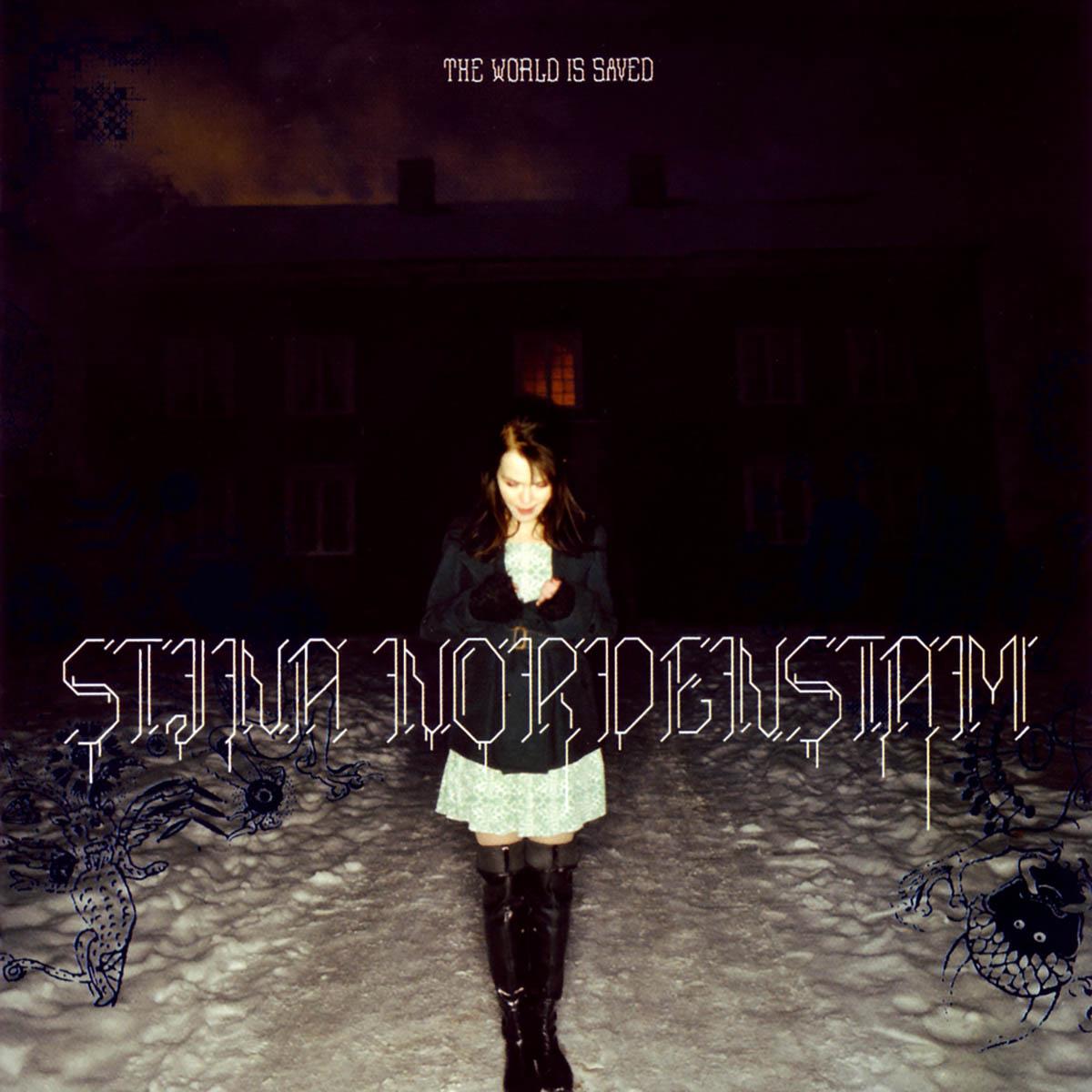 Stina Nordenstam, The World Is Saved