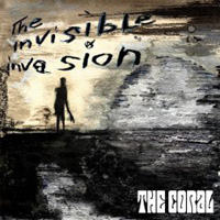 The Coral, The Invisible Invasion