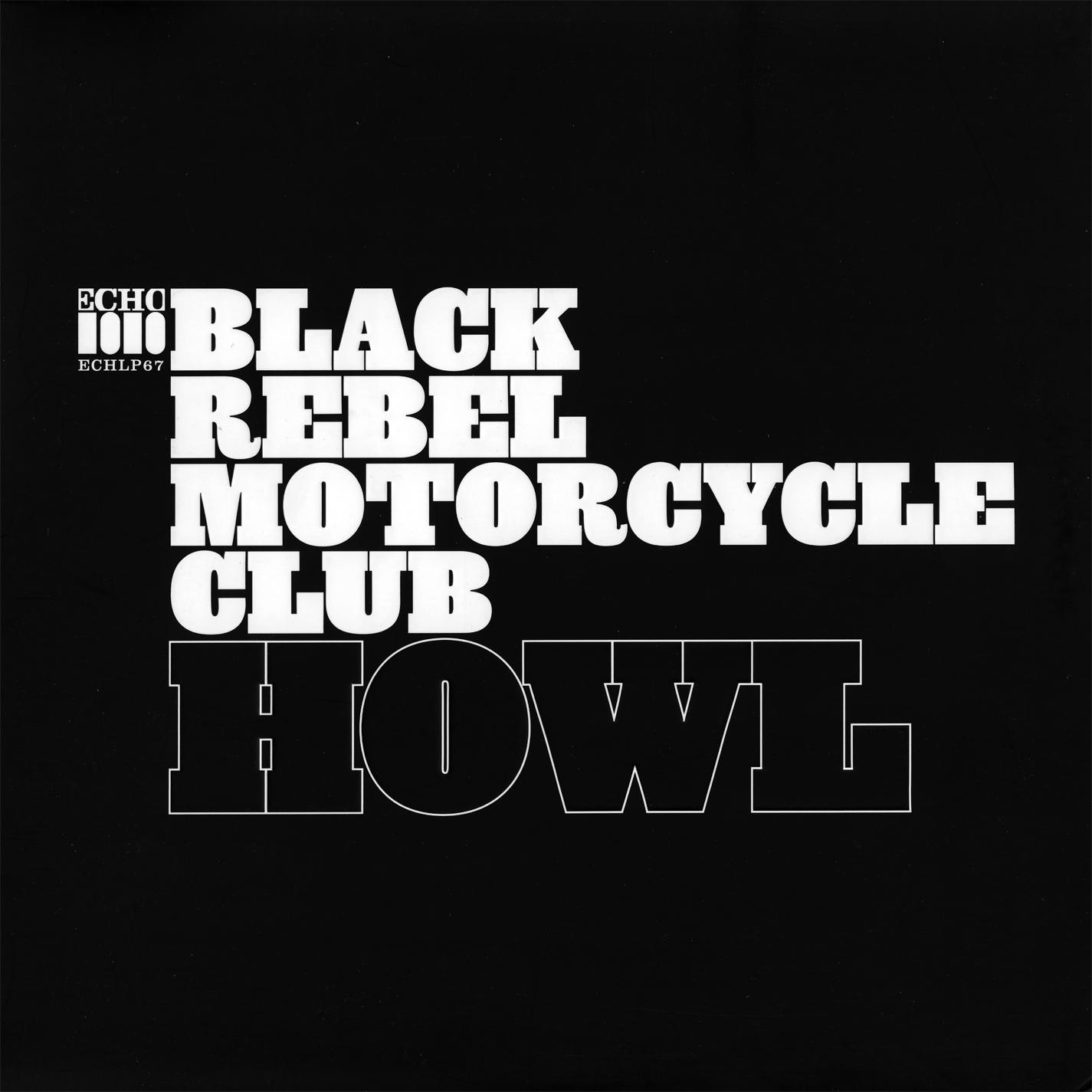 Black Rebel Motorcycle Club, Howl