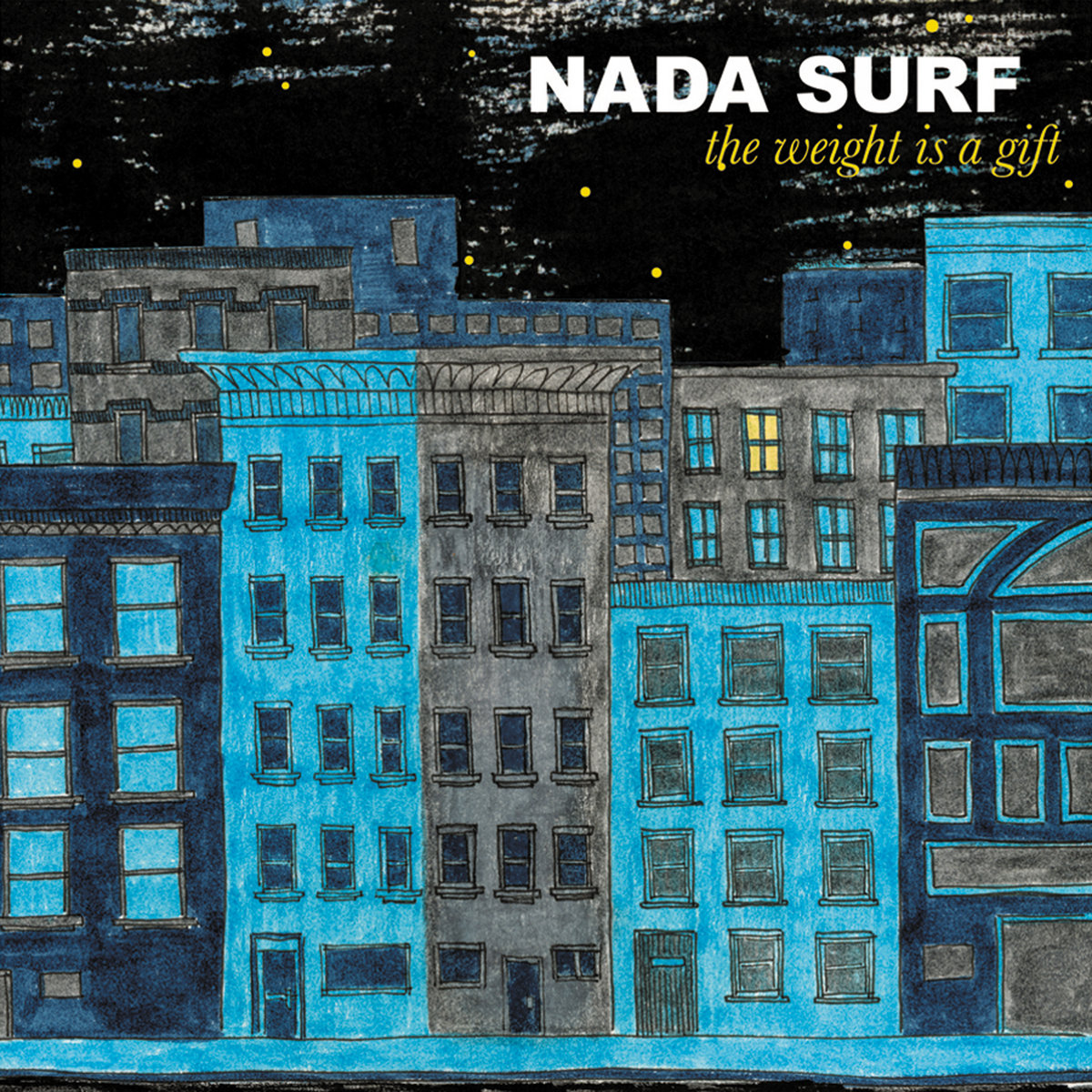Nada Surf, The Weight Is a Gift