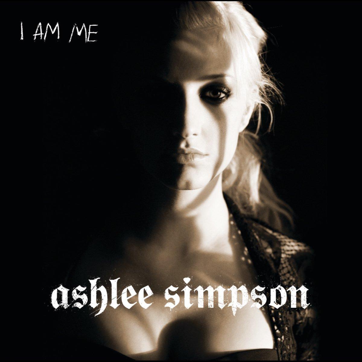Ashlee Simpson, I Am Me