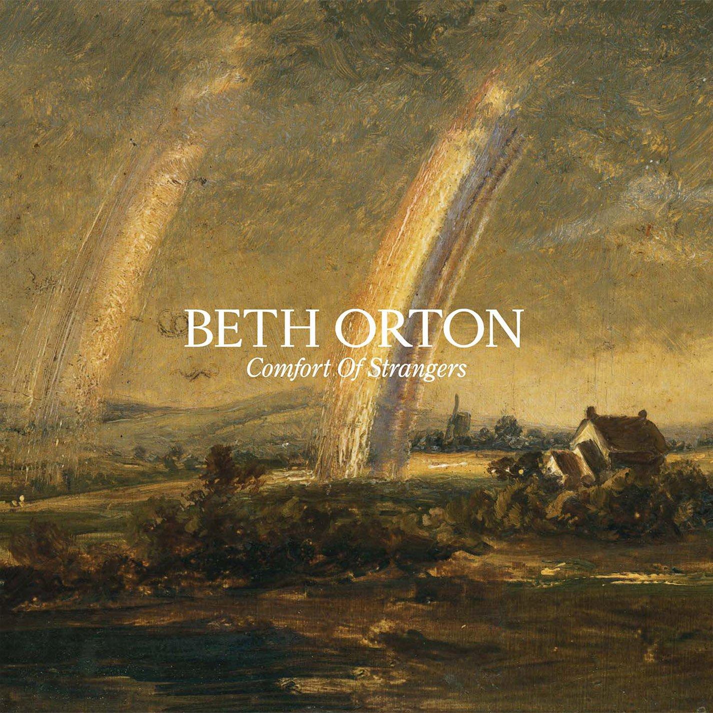 Beth Orton, Comfort of Strangers