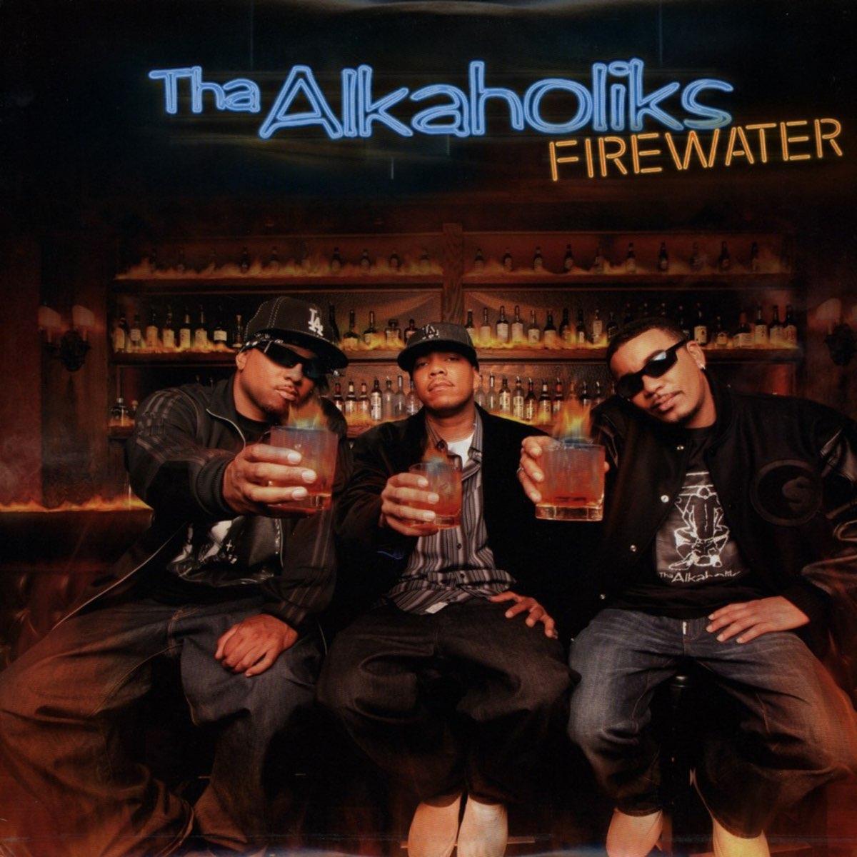 Tha Alkaholiks, Firewater