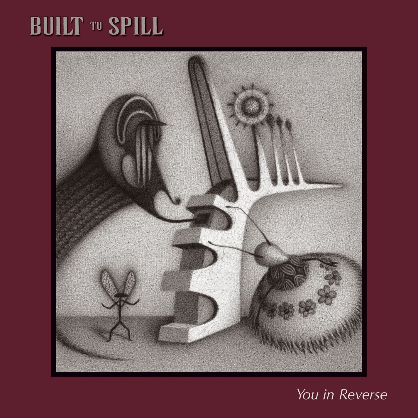 Built To Spill, You In Reverse