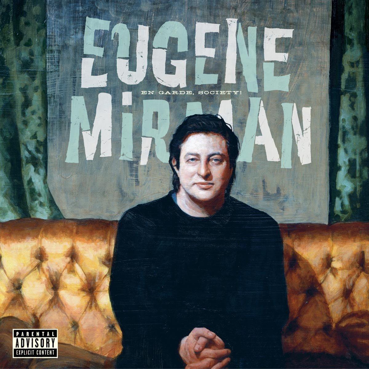 Eugene Mirman, En Garde, Society!