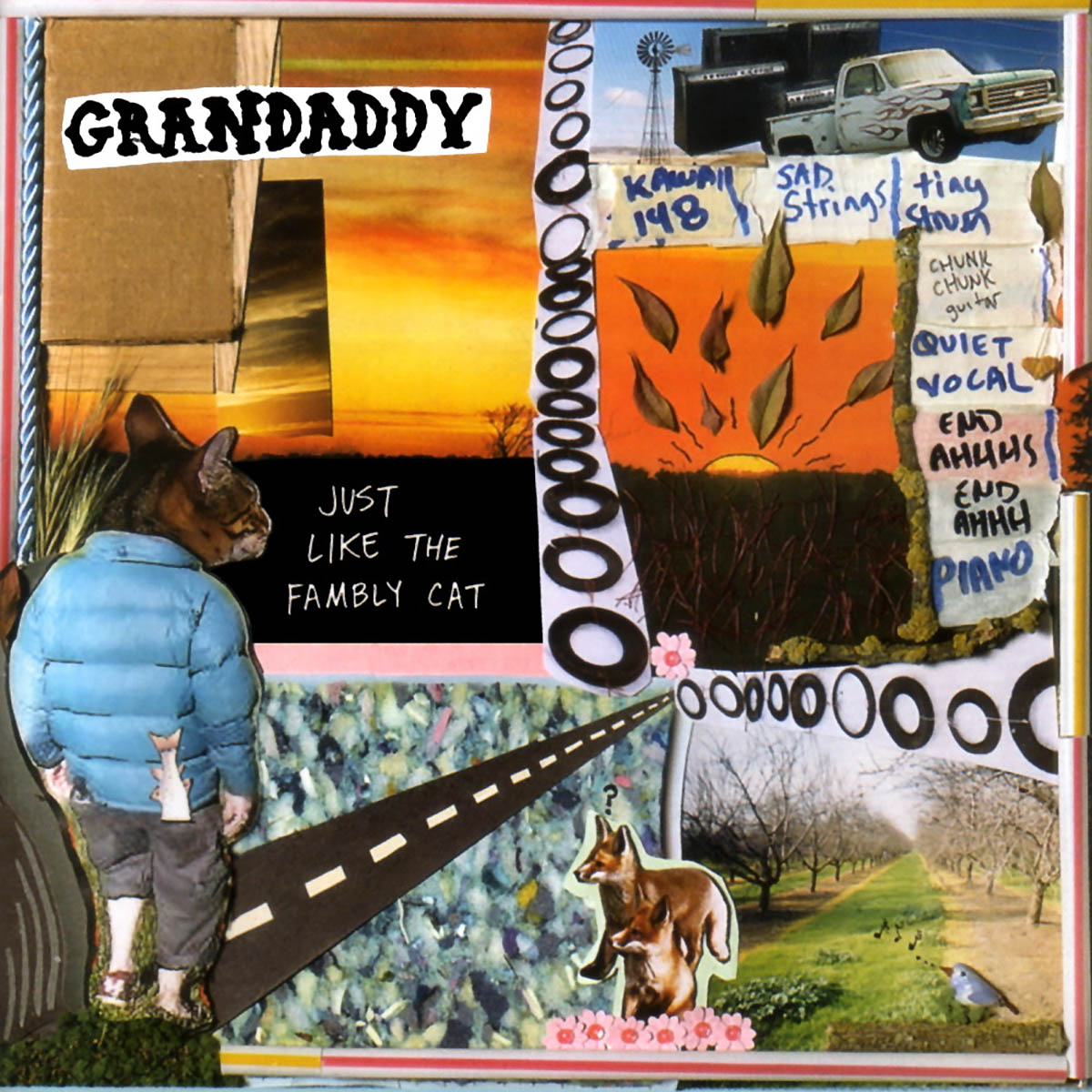 Grandaddy, Just Like the Fambly Cat