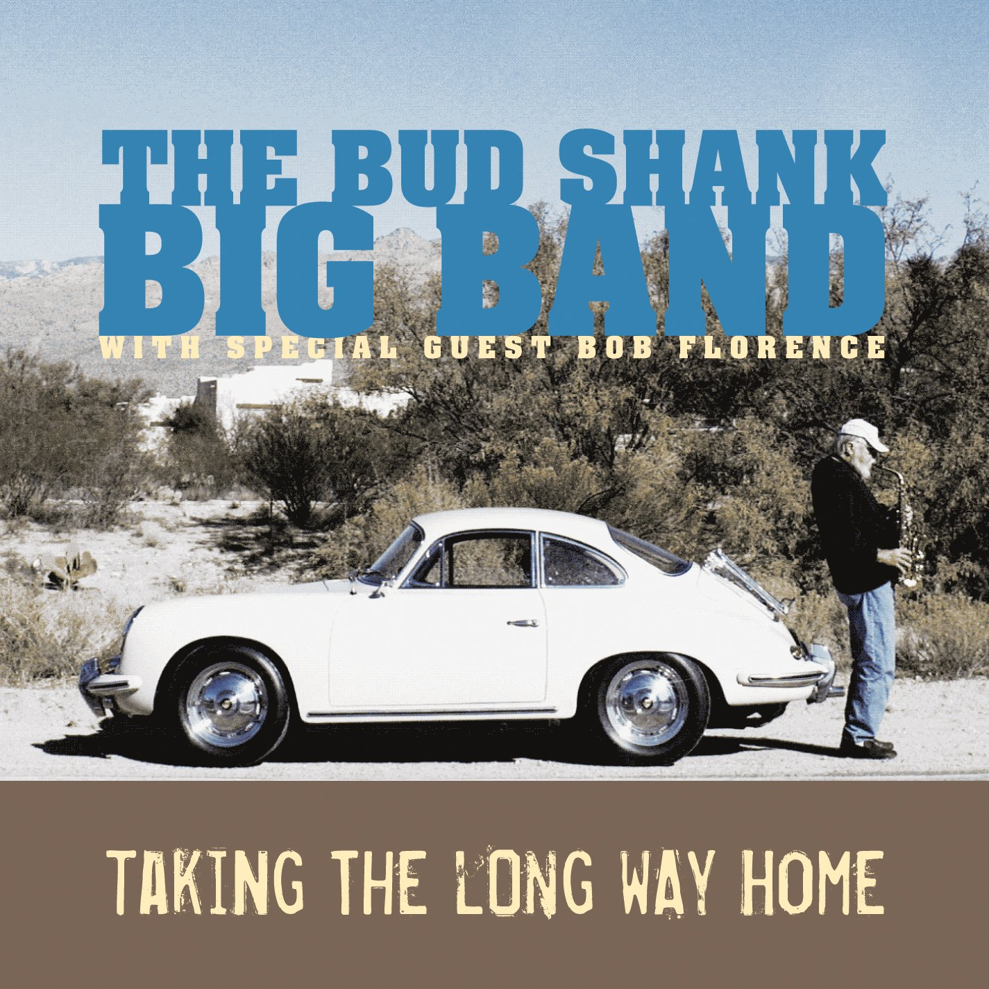 The Bud Shank Big Band, Taking The Long Way Home