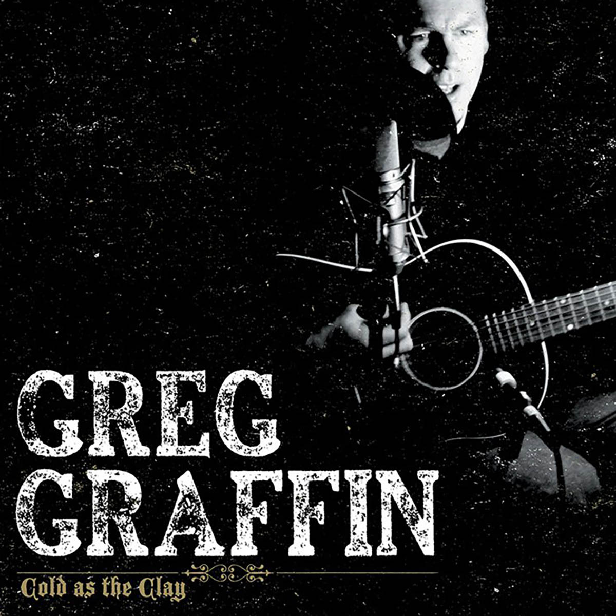 Greg Graffin, Cold As The Clay