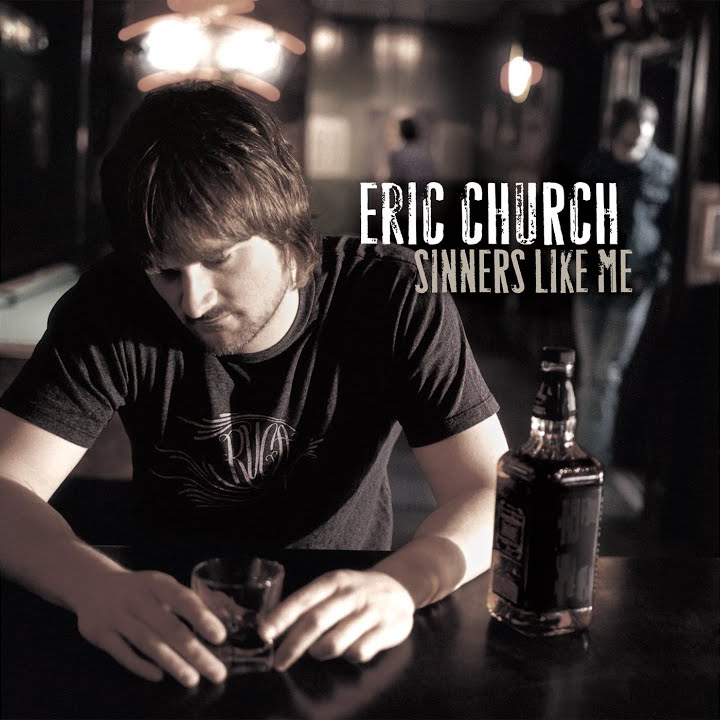 Eric Church, Sinners Like Me