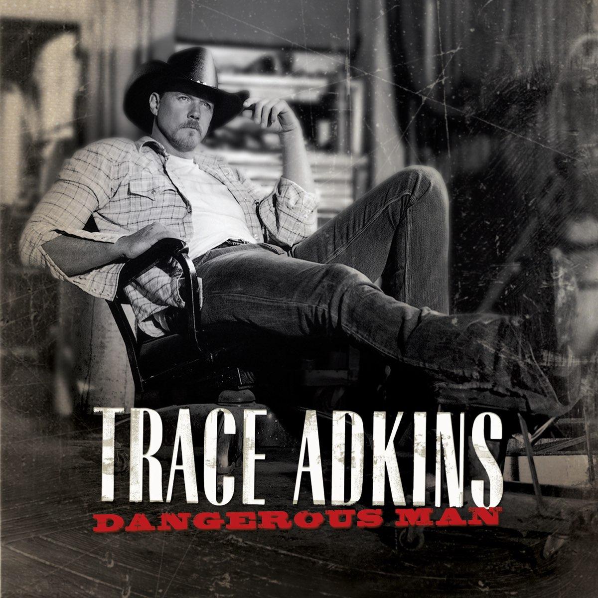 Trace Adkins, Dangerous Man