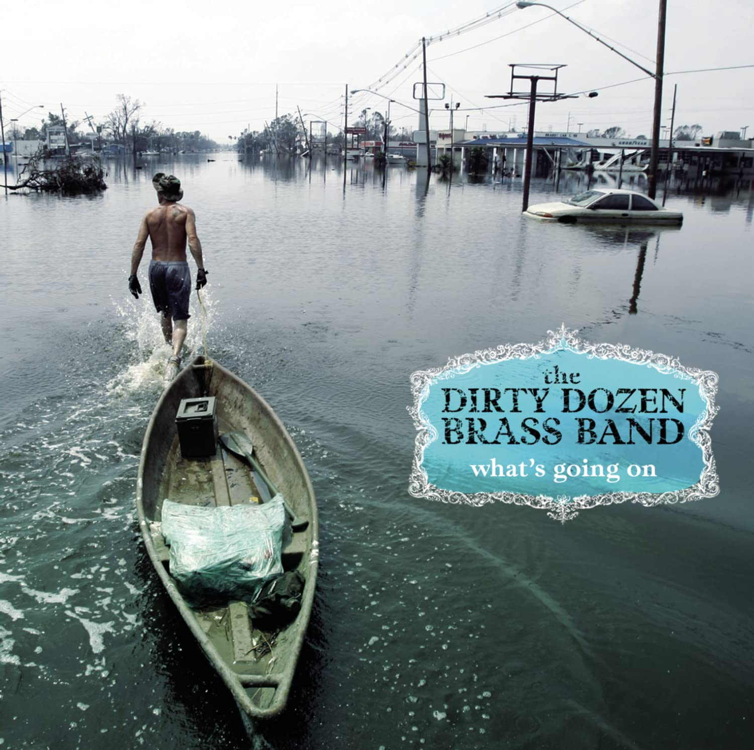 The Dirty Dozen Brass Band, What's Going On