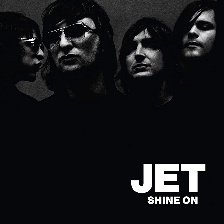 Jet, Shine On