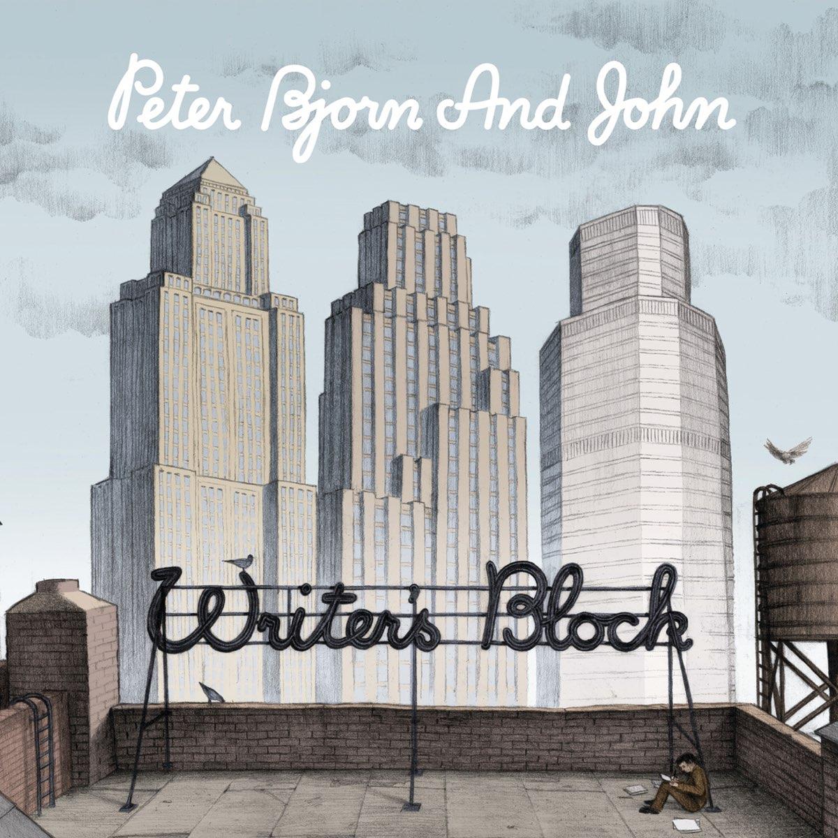 Peter Bjorn And John, Writer's Block