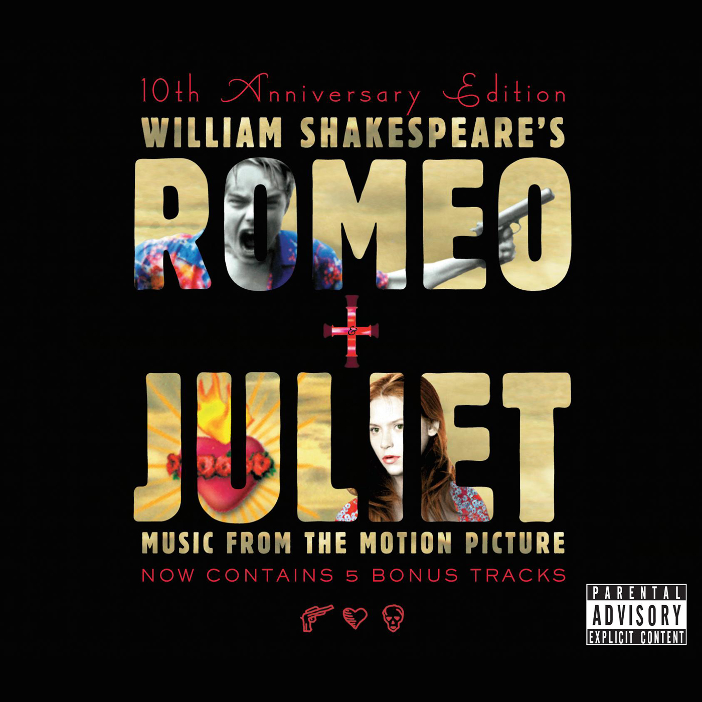 Romeo + Juliet: 10th Anniversary Edition, Original Soundtrack