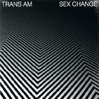 Trans Am, Sex Change