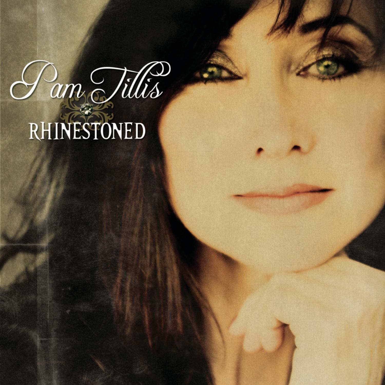 Pam Tillis, Rhinestoned