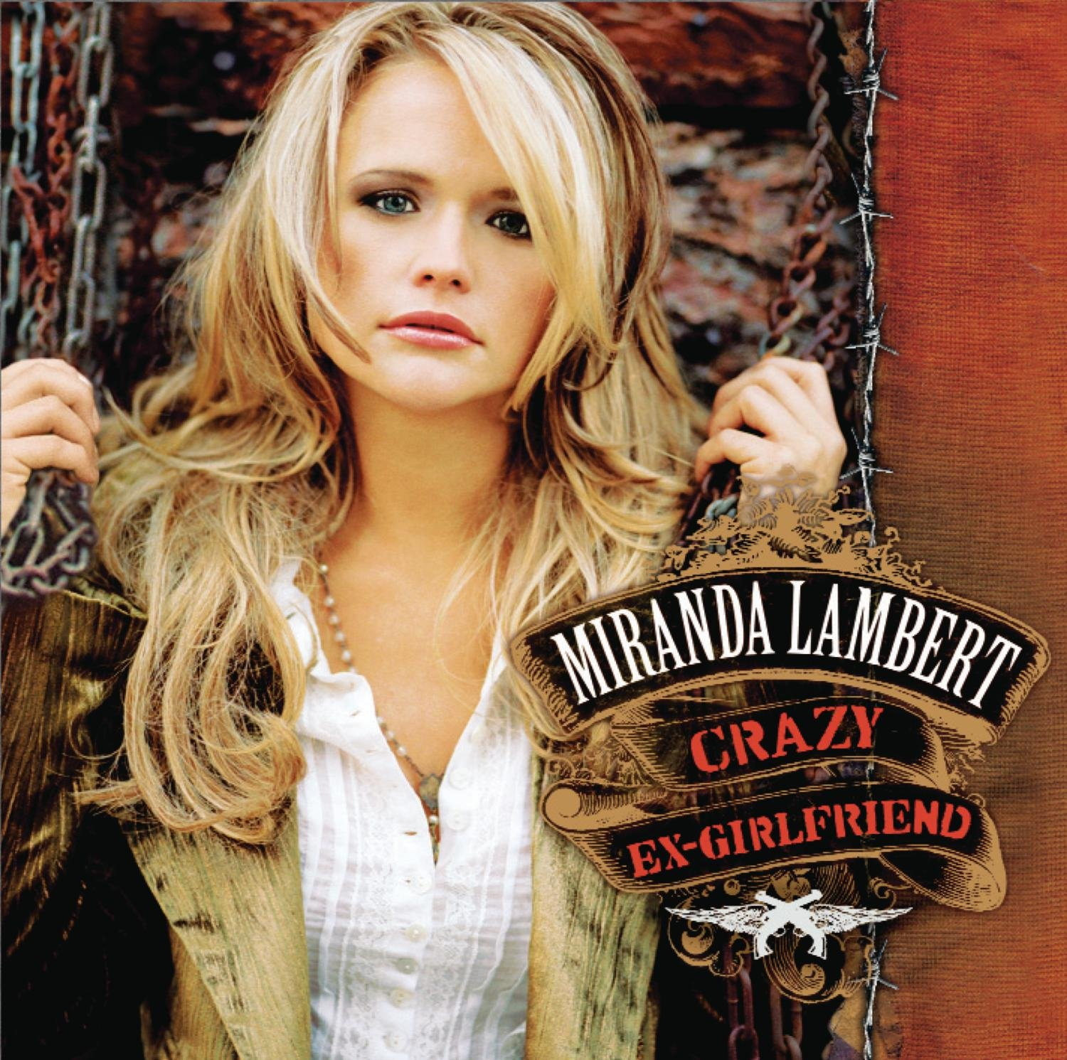 Miranda Lambert, Crazy Ex-Girlfriend