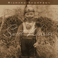 Richard Thompson, Sweet Warrior