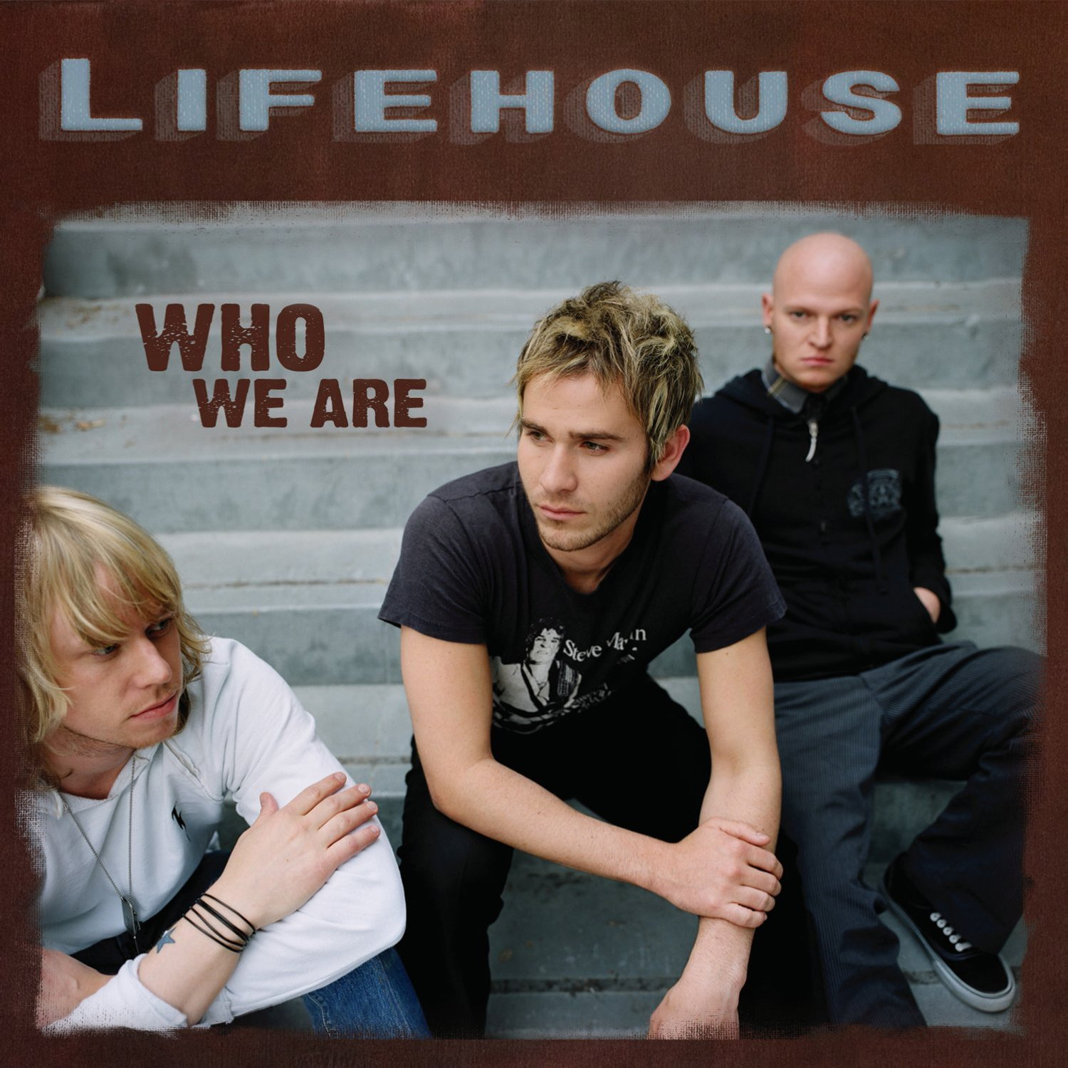 Lifehouse, Who We Are