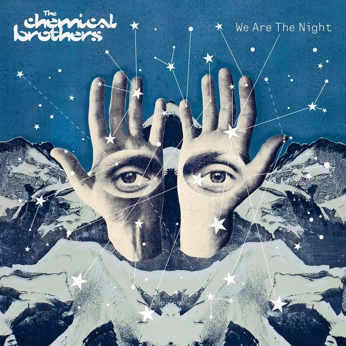The Chemical Brothers, We Are the Night