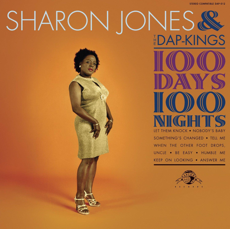 Sharon Jones & the Dap-Kings, 100 Days, 100 Nights