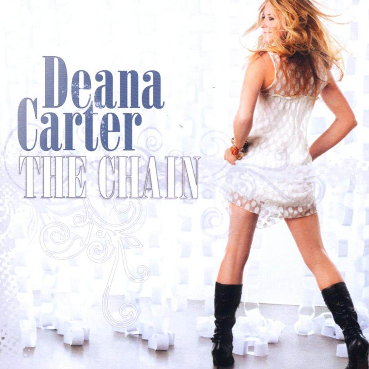 Deana Carter, The Chain