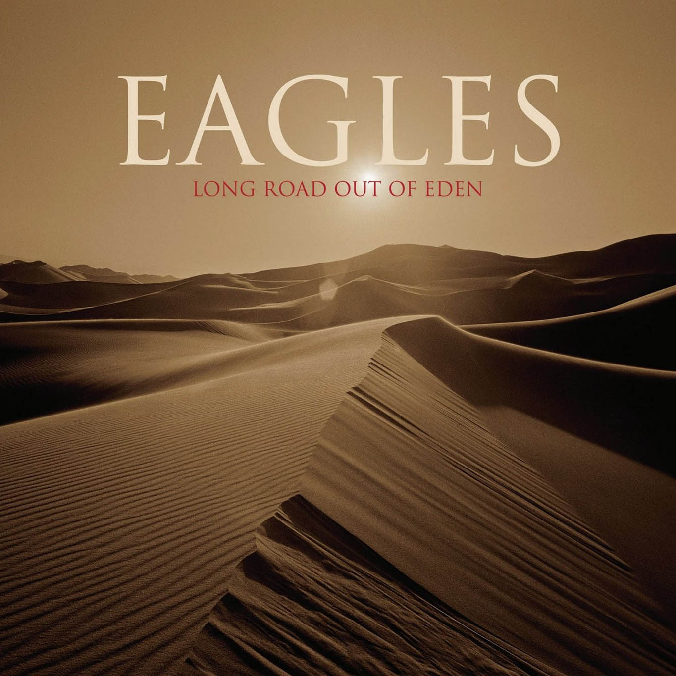 The Eagles, Long Road Out of Eden