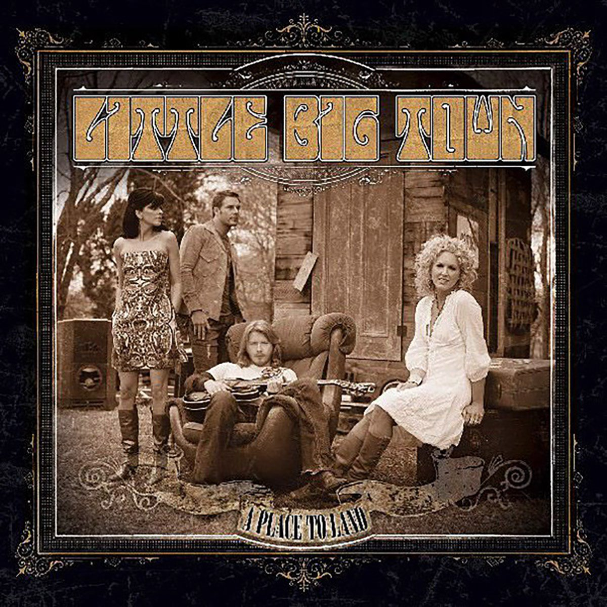 Little Big Town, A Place to Land