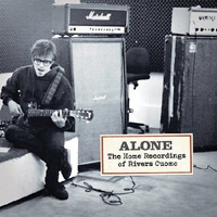 Rivers Cuomo, Alone: The Home Recordings of Rivers Cuomo