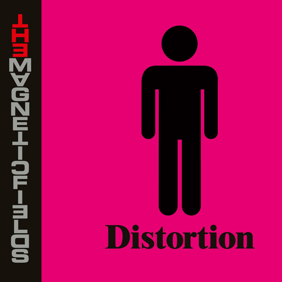 The Magnetic Fields, Distortion