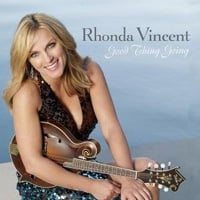 Rhonda Vincent, Good Thing Going