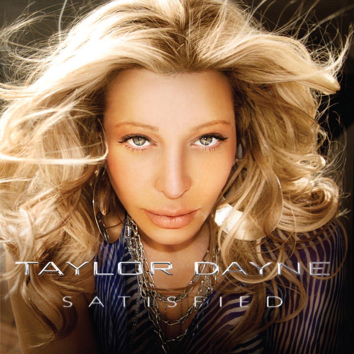Taylor Dayne, Satisfied