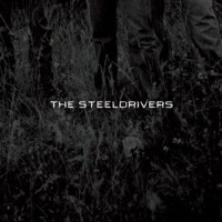 The Steeldrivers, The Steeldrivers