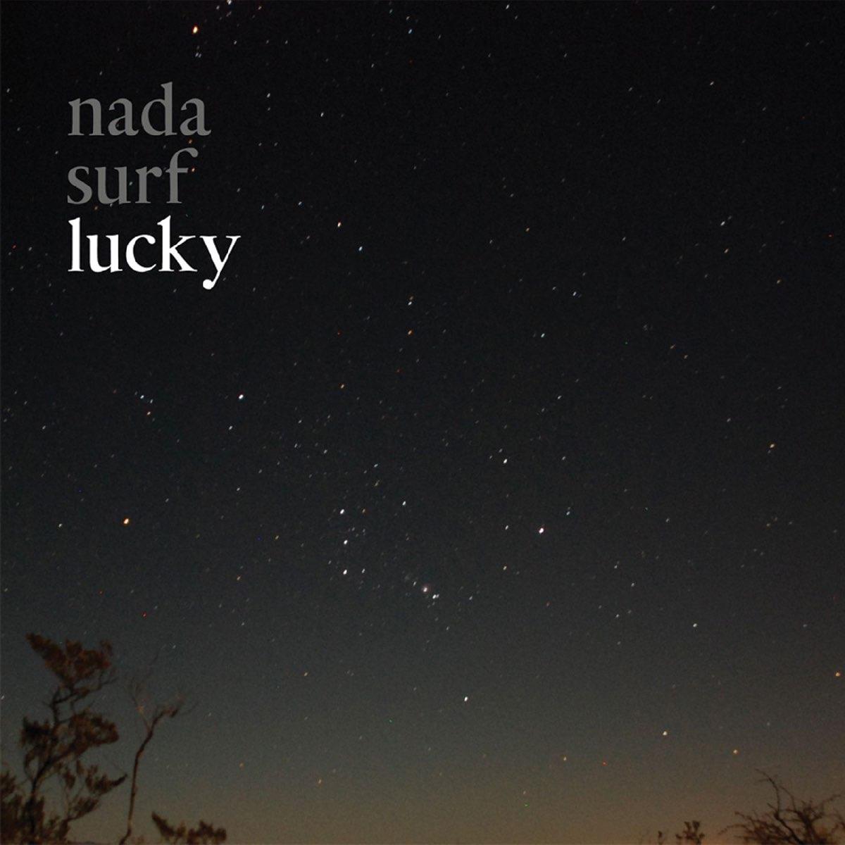 Nada Surf, Lucky