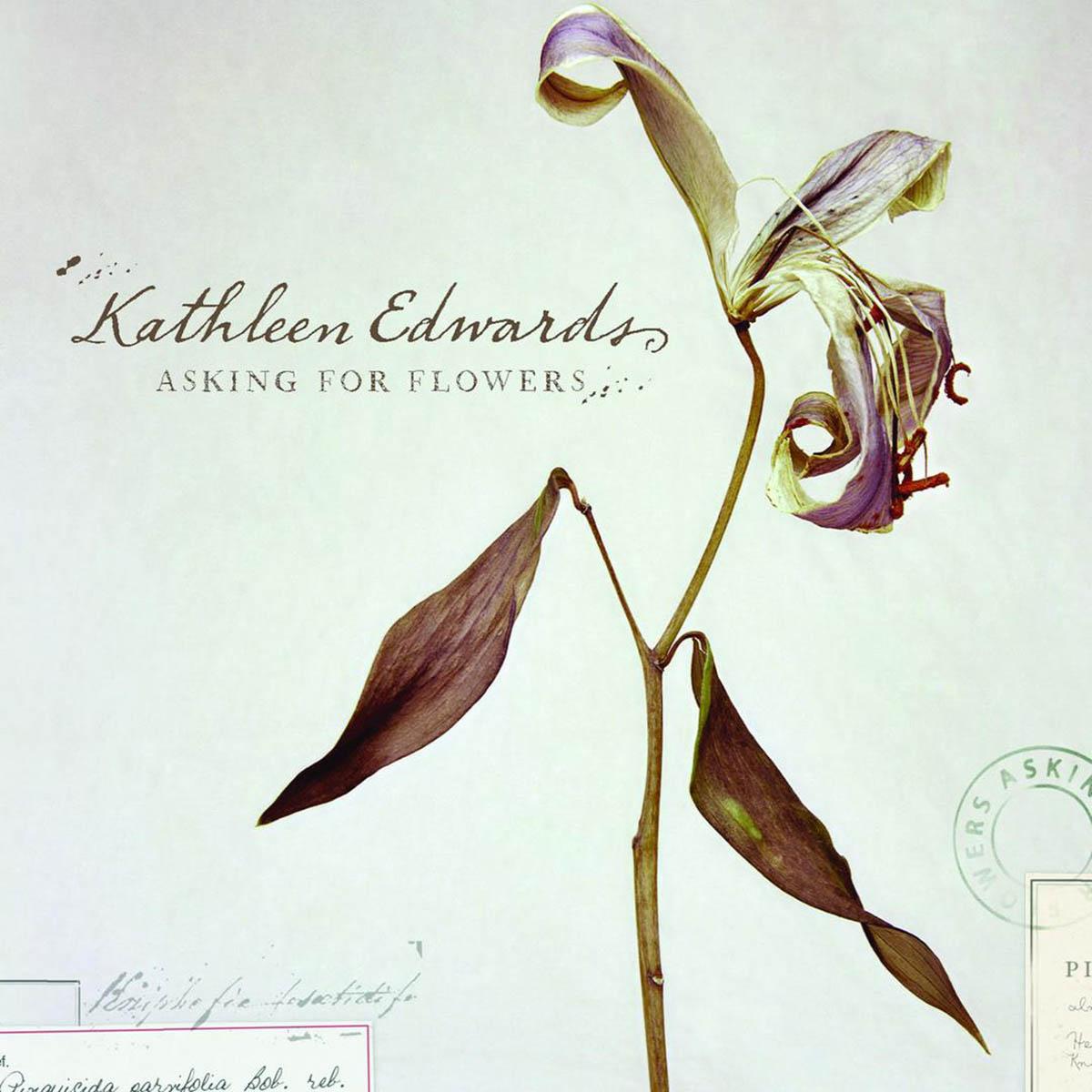 Kathleen Edwards, Asking for Flowers