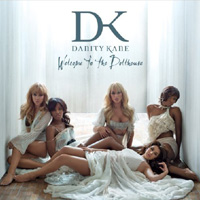 Danity Kane, Welcome to the Dollhouse
