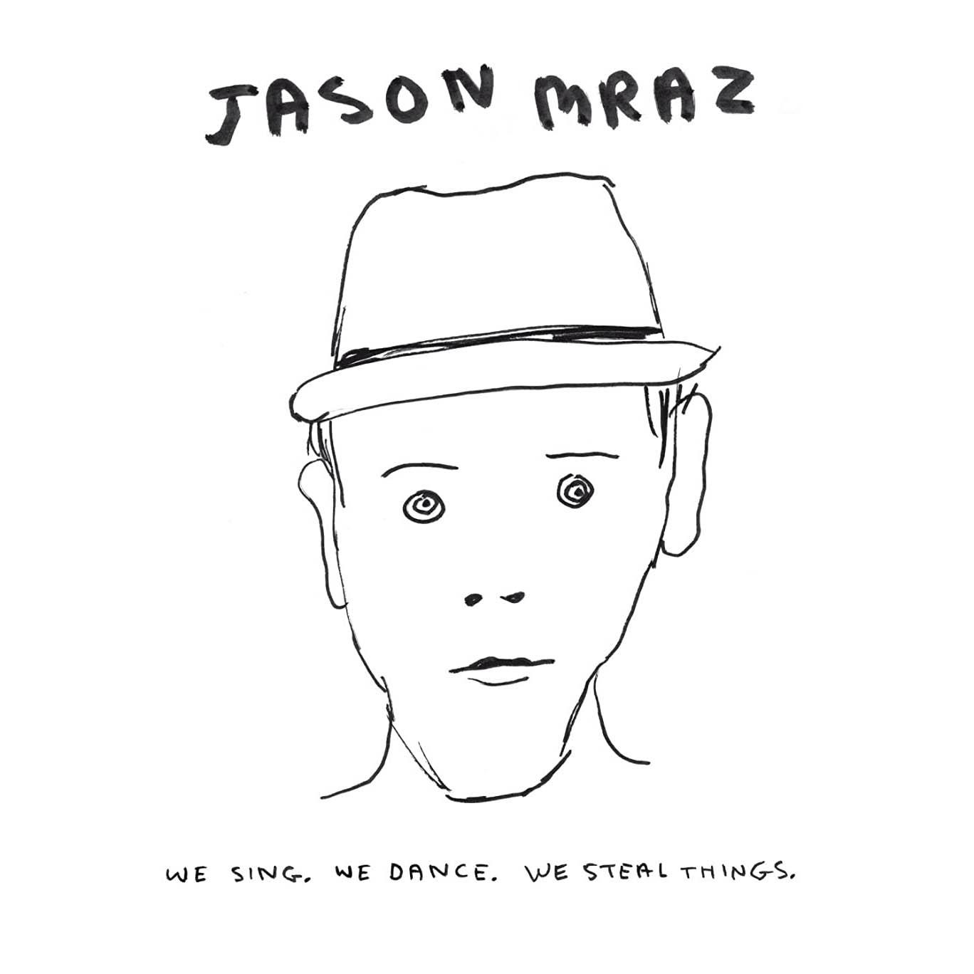 Jason Mraz, We Sing, We Dance, We Steal Things