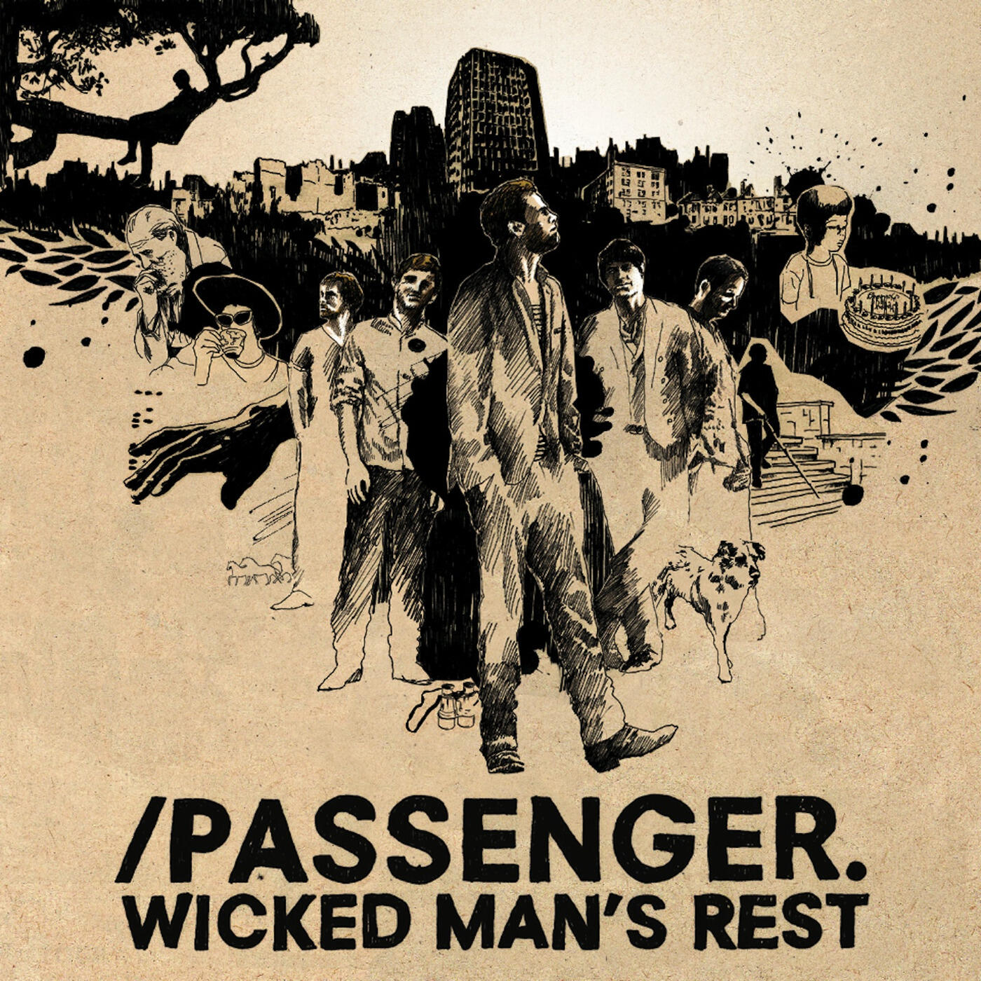 Passenger, Wicked Man's Rest