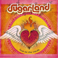 Sugarland, Love on the Inside