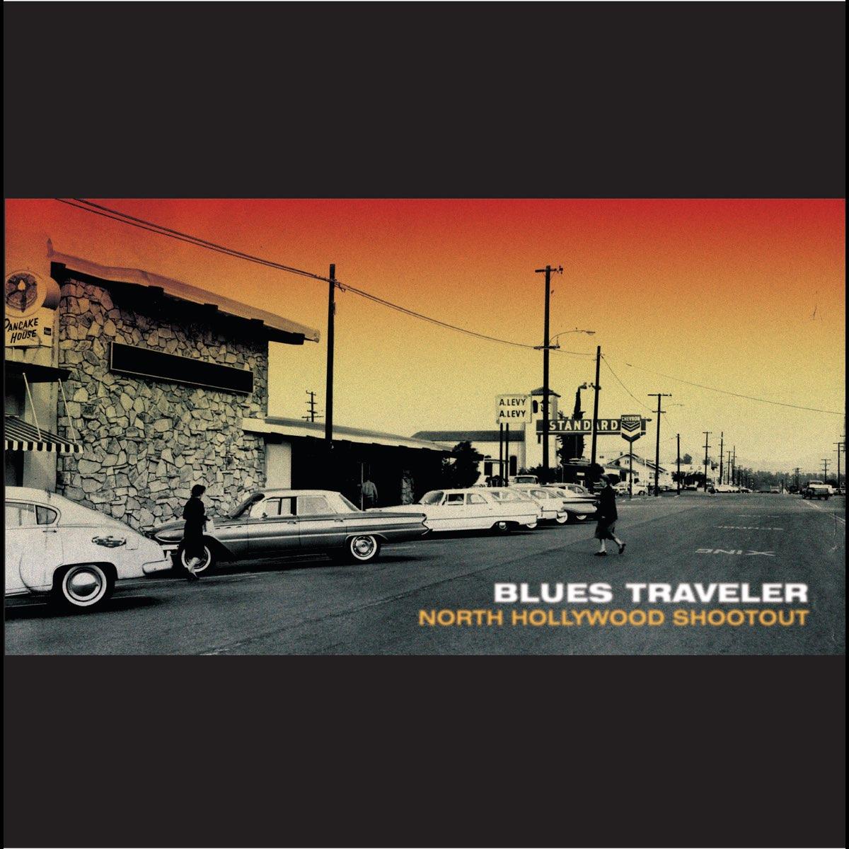 Blues Traveler, North Hollywood Shootout
