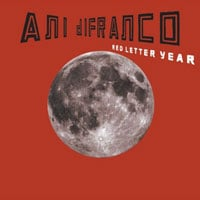 Ani DiFranco, Red Letter Year
