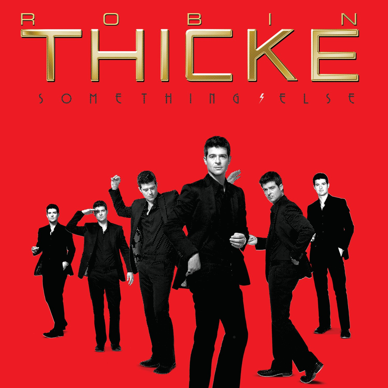 Robin Thicke, Something Else