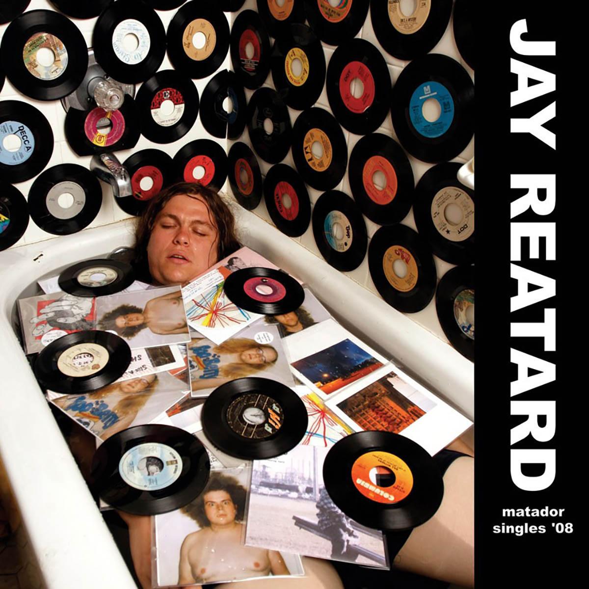 Jay Reatard, Matador Singles '08