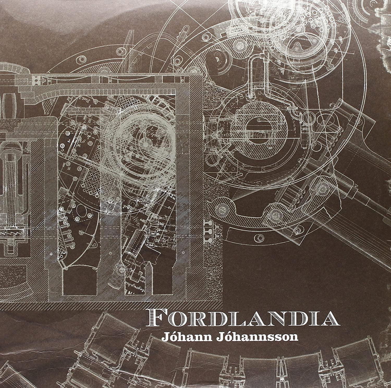 Jóhann Jóhannsson, Fordlandia
