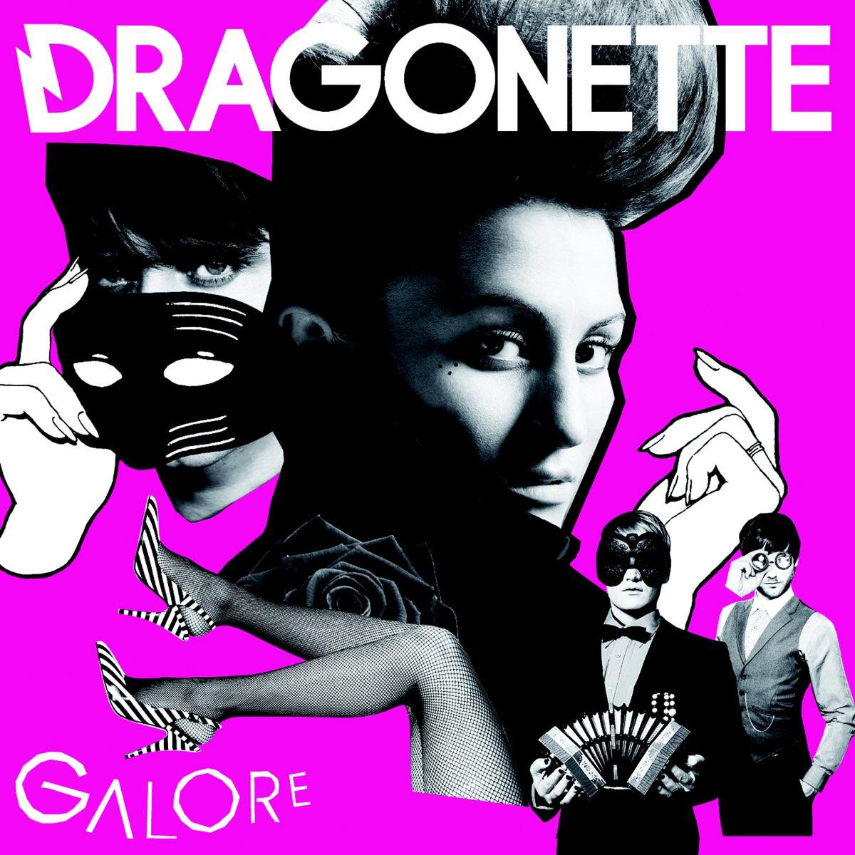 Dragonette, Galore