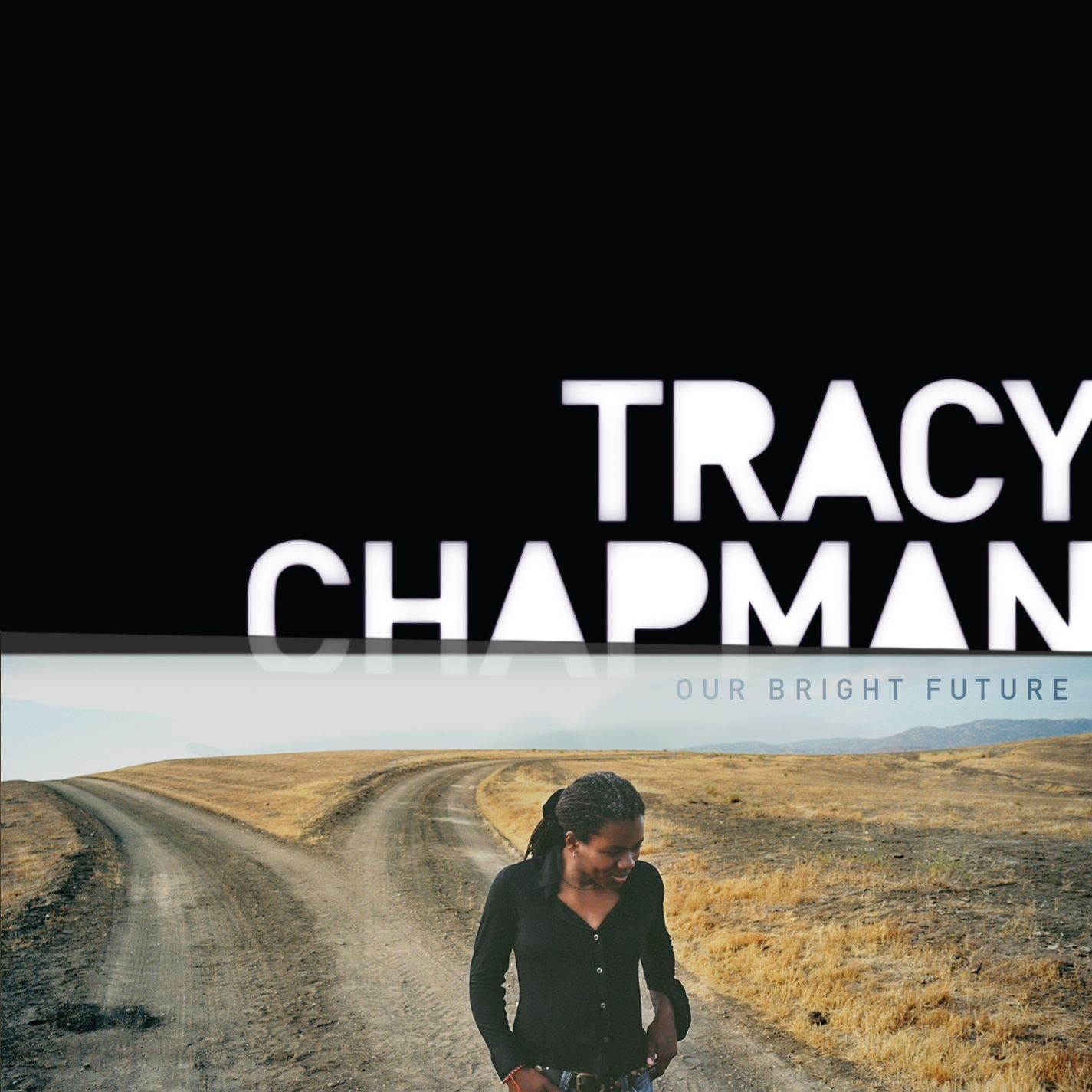Tracy Chapman, Our Bright Future