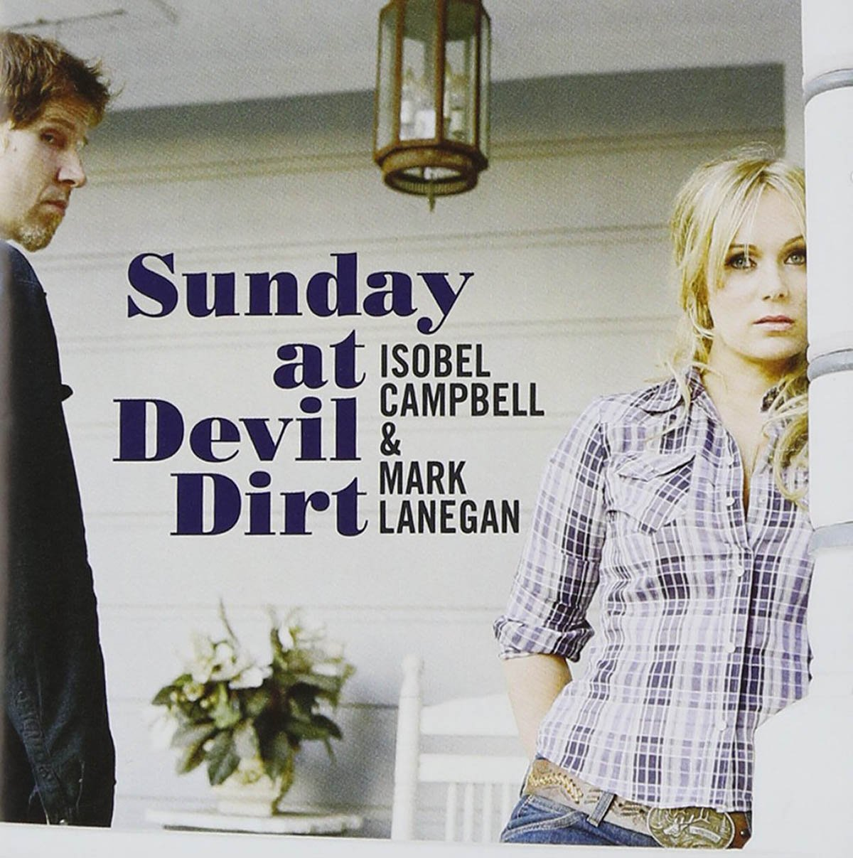 Isobel Campbell & Mark Lanegan, Sunday at Devil Dirt